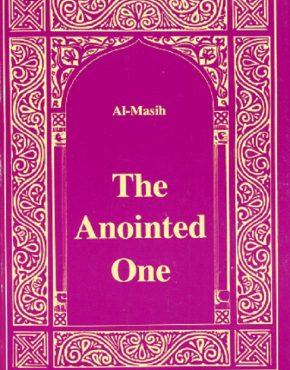 Al Masih: The Anointed One