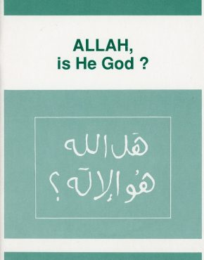 Allah, Is He God?