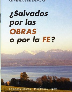 Are We Saved by Faith or Works? (Spanish)
