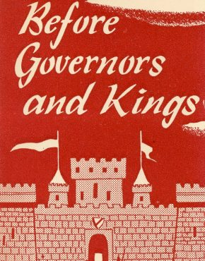 Before Governors and Kings