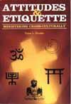 Attitudes and Etiquette